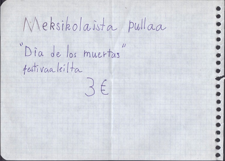 Having someone from Taiwan to make a sign on Finnish about a Mexican bread.